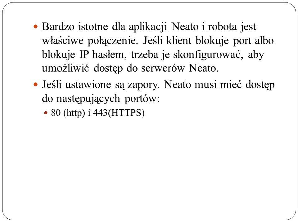 Bardzo istotne dla aplikacji Neato i robota jest właściwe połączenie.