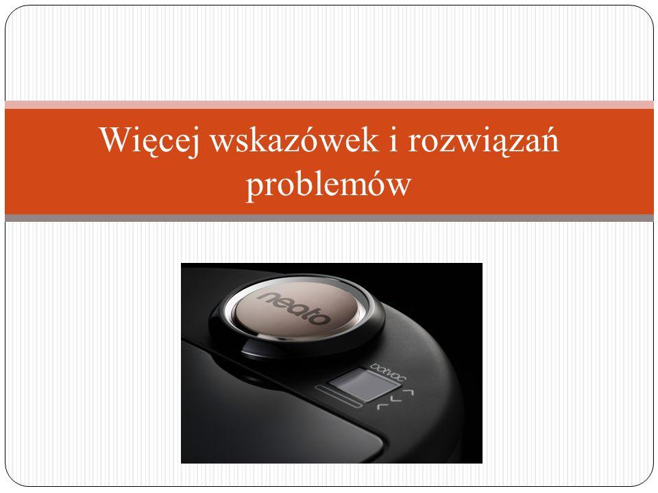 Więcej wskazówek i rozwiązań problemów