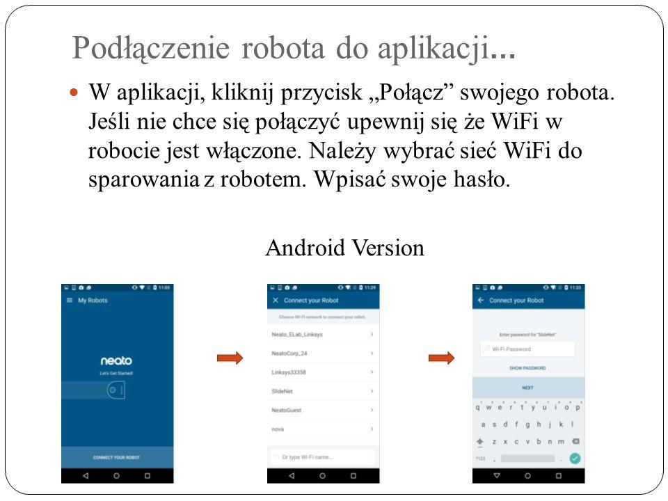 """Podłączenie robota do aplikacji … W aplikacji, kliknij przycisk """"Połącz swojego robota."""