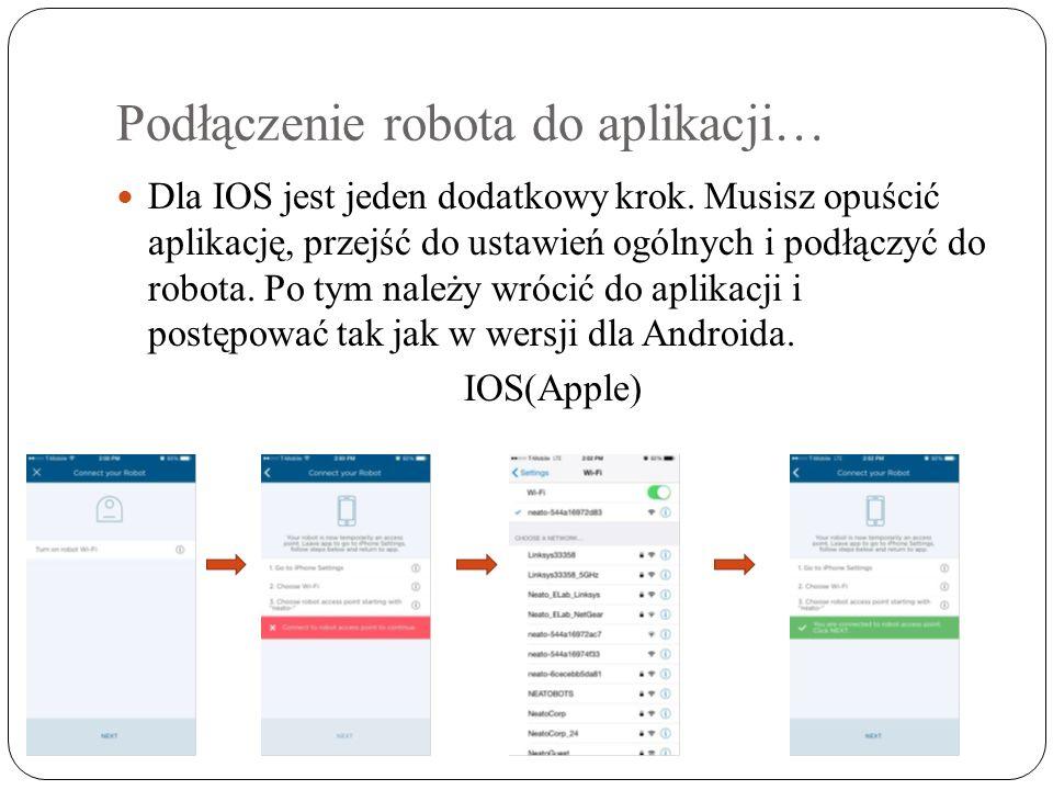 Podłączenie robota do aplikacji… Dla IOS jest jeden dodatkowy krok.