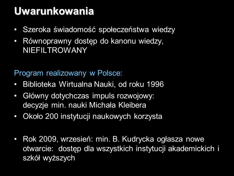 18Uwarunkowania Szeroka świadomość społeczeństwa wiedzy Równoprawny dostęp do kanonu wiedzy, NIEFILTROWANY Program realizowany w Polsce: Biblioteka Wirtualna Nauki, od roku 1996 Główny dotychczas impuls rozwojowy: decyzje min.
