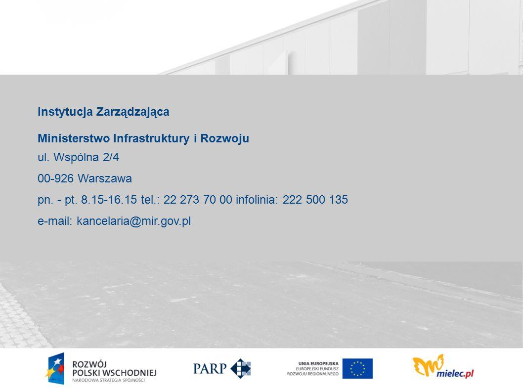 Instytucja Zarządzająca Ministerstwo Infrastruktury i Rozwoju ul.