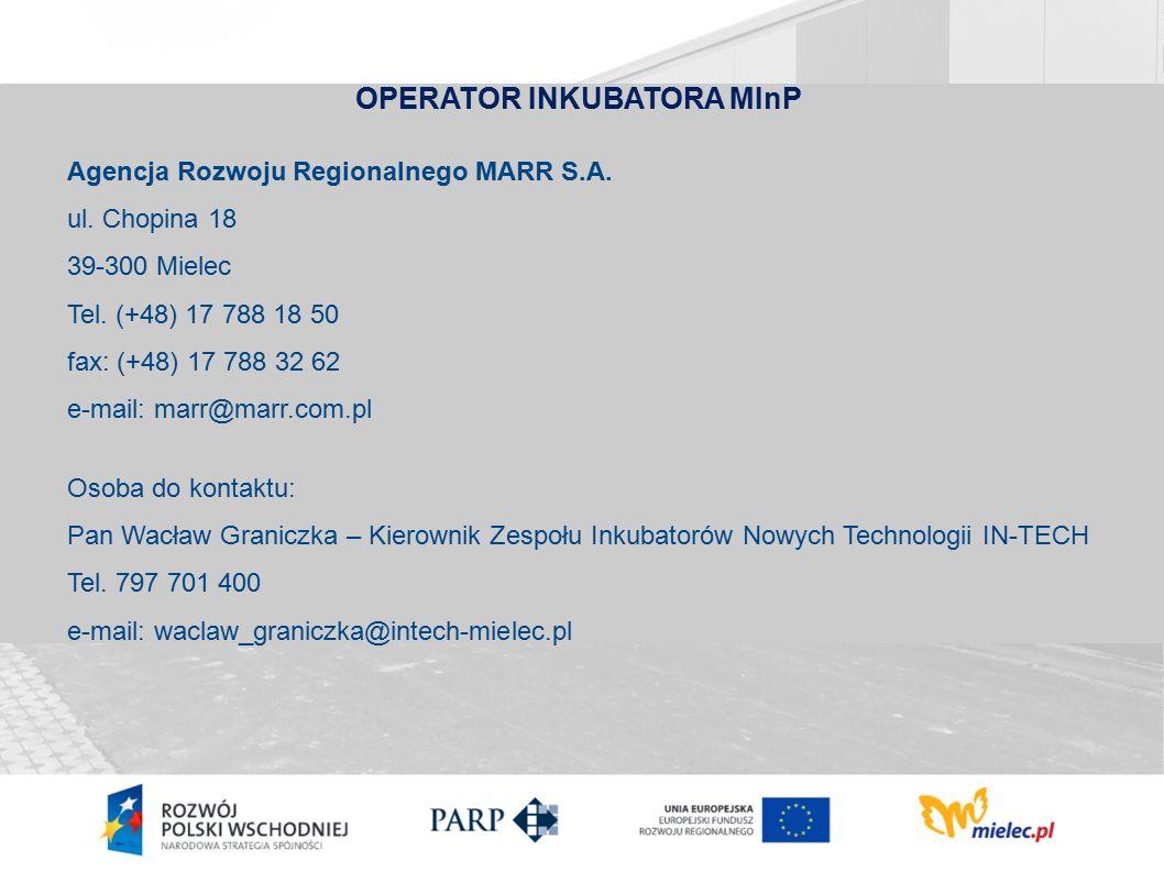 OPERATOR INKUBATORA MInP Agencja Rozwoju Regionalnego MARR S.A.