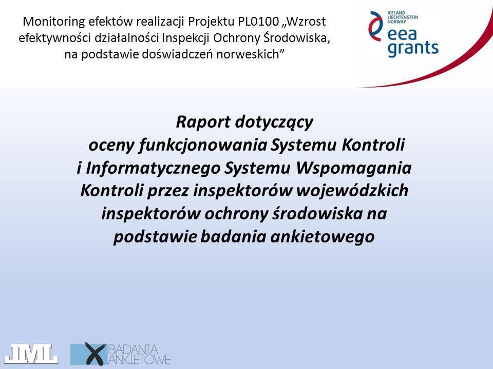 """Monitoring efektów realizacji Projektu PL0100 """"Wzrost efektywności działalności Inspekcji Ochrony Środowiska, na podstawie doświadczeń norweskich"""" Rap"""