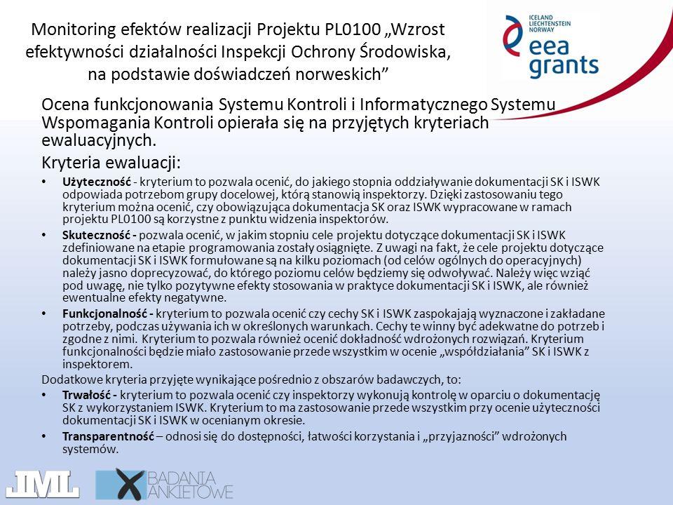 """Monitoring efektów realizacji Projektu PL0100 """"Wzrost efektywności działalności Inspekcji Ochrony Środowiska, na podstawie doświadczeń norweskich Czy SK wpływa na zwiększenie wykrywalności naruszeń?"""