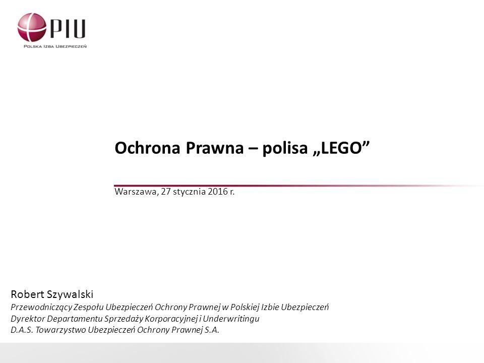 """Ochrona Prawna – polisa """"LEGO Warszawa, 27 stycznia 2016 r."""