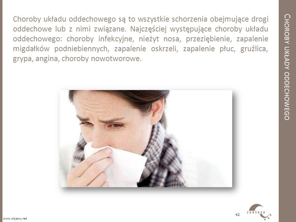 C HOROBY UKŁADY ODDECHOWEGO Choroby układu oddechowego są to wszystkie schorzenia obejmujące drogi oddechowe lub z nimi związane. Najczęściej występuj