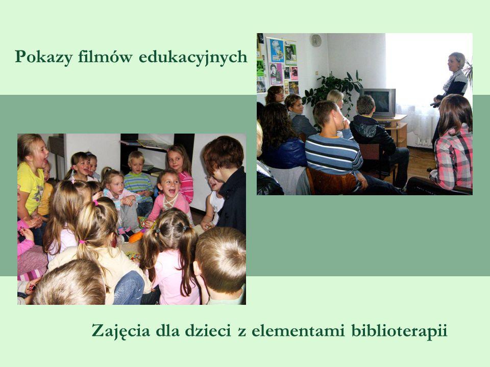Pokazy filmów edukacyjnych Zajęcia dla dzieci z elementami biblioterapii