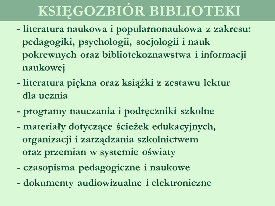 PEDAGOGICZNA BIBLIOTEKA WOJEWÓDZKA w Katowicach, Filia w BYTOMIU - udostępniania zbiorów - udzielania informacji biblioteczno-bibliograficznej - poradnictwa w doborze literatury - sporządzania tematycznych zestawień bibliograficznych i innych materiałów informacyjno-bibliograficznych służy czytelnikom w zakresie :