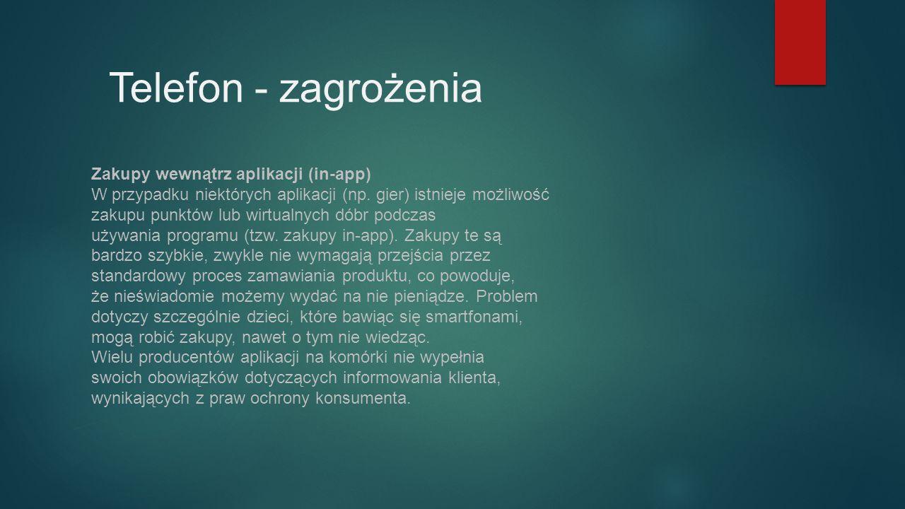 Zakupy wewnątrz aplikacji (in-app) W przypadku niektórych aplikacji (np.