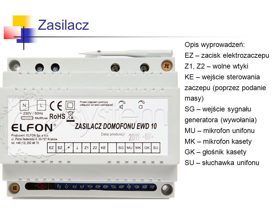 Zasilacz Opis wyprowadzeń: EZ – zacisk elektrozaczepu Z1, Z2 – wolne wtyki KE – wejście sterowania zaczepu (poprzez podanie masy) SG – wejście sygnału
