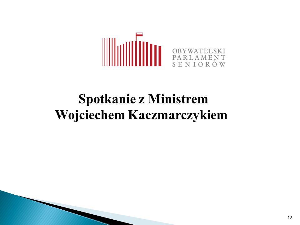 18 Spotkanie z Ministrem Wojciechem Kaczmarczykiem