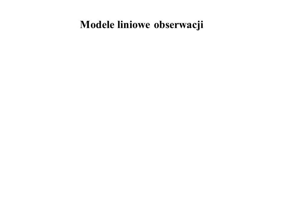 Modele liniowe obserwacji