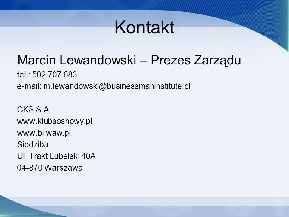 Kontakt Marcin Lewandowski – Prezes Zarządu tel.: 502 707 683 e-mail: m.lewandowski@businessmaninstitute.pl CKS S.A. www.klubsosnowy.pl www.bi.waw.pl