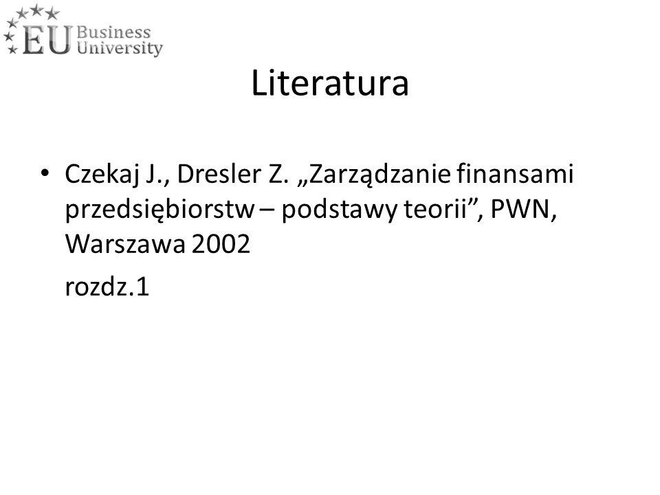 Literatura Czekaj J., Dresler Z.