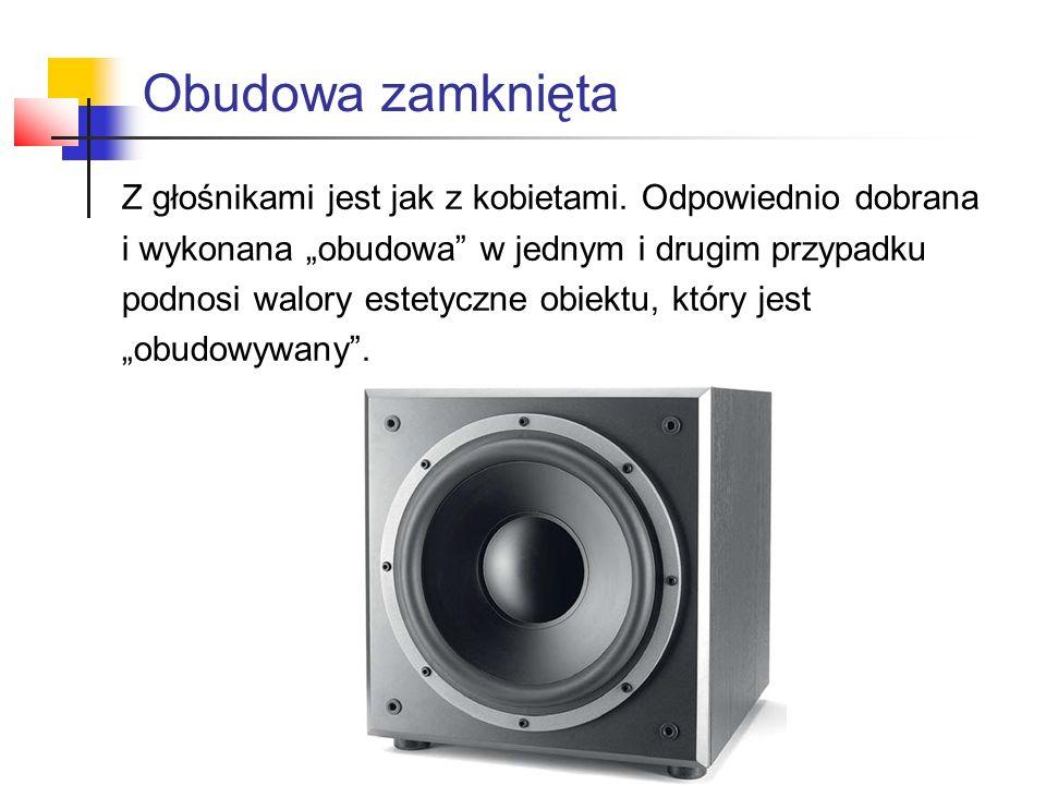 Zestawów głośnikowych z obudową zamkniętą próżno szukać wśród urządzeń stosowanych do nagłaśniania, ale już wśród monitorów studyjnych – jak najbardziej, choć też nie jest to popularne rozwiązanie.