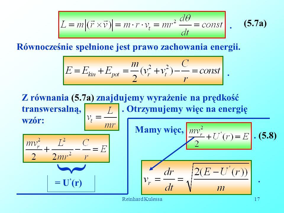 Reinhard Kulessa17. (5.7a) Równocześnie spełnione jest prawo zachowania energii.. Z równania (5.7a) znajdujemy wyrażenie na prędkość transwersalną,. O