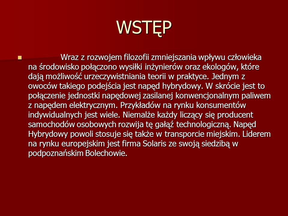 Bibliografia http://hybryda-zsp1.prv.pl/strona2.html http://hybryda-zsp1.prv.pl/strona2.html http://hybryda-zsp1.prv.pl/strona2.html http://pl.wikipedia.org/wiki/Nap%C4%99d _hybrydowy http://pl.wikipedia.org/wiki/Nap%C4%99d _hybrydowy http://pl.wikipedia.org/wiki/Nap%C4%99d _hybrydowy http://pl.wikipedia.org/wiki/Nap%C4%99d _hybrydowy