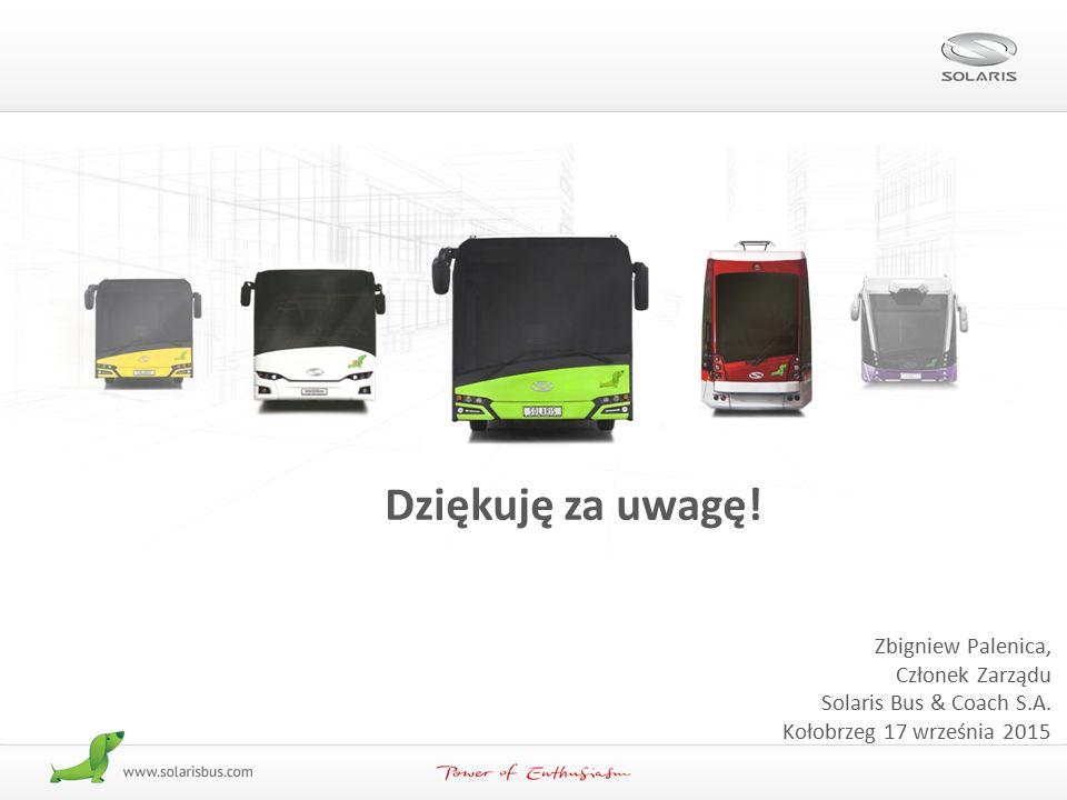 30/30 Dziękuję za uwagę! Zbigniew Palenica, Członek Zarządu Solaris Bus & Coach S.A. Kołobrzeg 17 września 2015