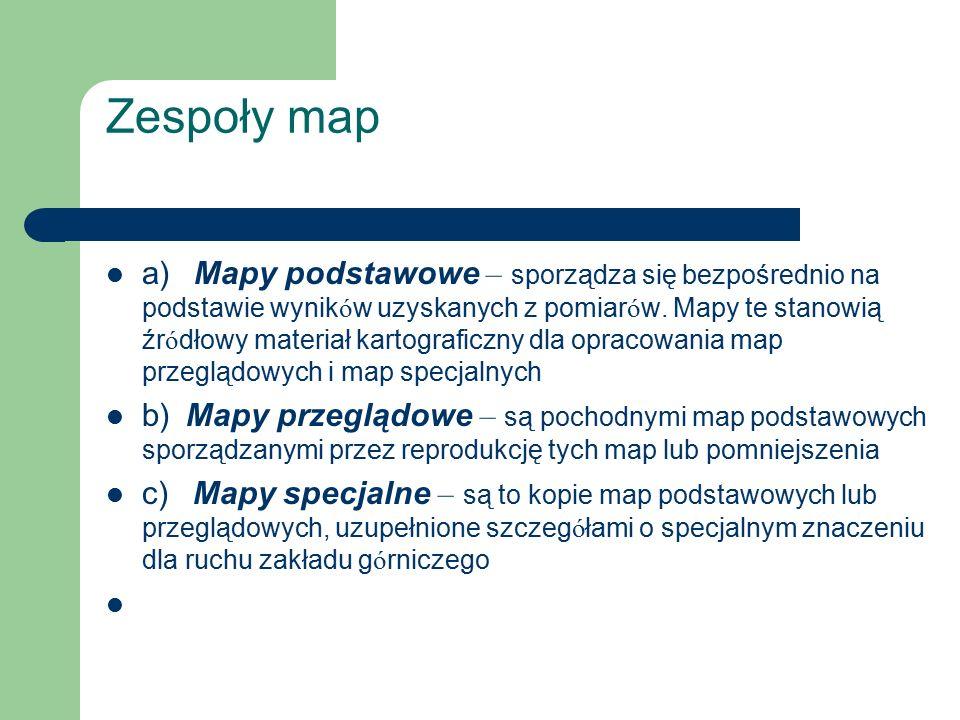 Zespoły map a) Mapy podstawowe – sporządza się bezpośrednio na podstawie wynik ó w uzyskanych z pomiar ó w. Mapy te stanowią źr ó dłowy materiał karto