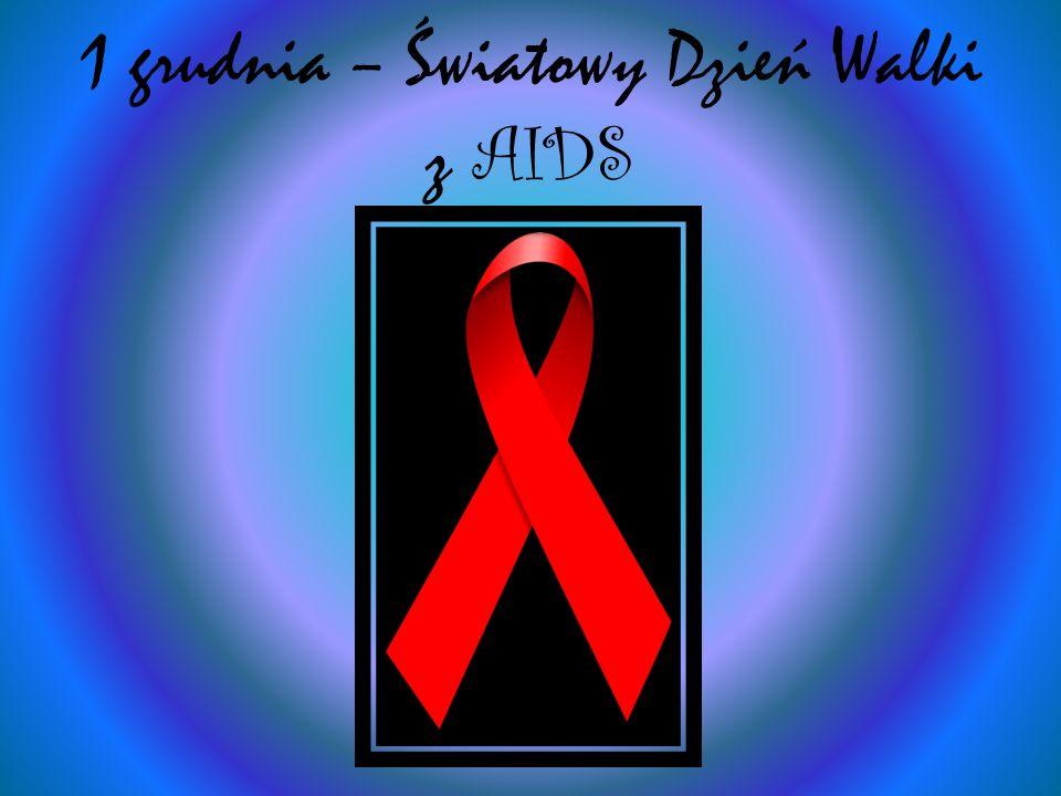 1 grudnia – Światowy Dzień Walki z AIDS