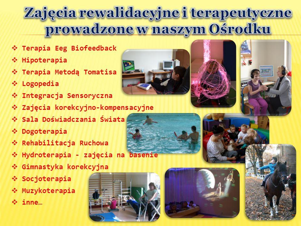  Terapia Eeg Biofeedback  Sala Doświadczania Świata  Hydroterapia - zajęcia na basenie  Integracja Sensoryczna  Zajęcia korekcyjno-kompensacyjne