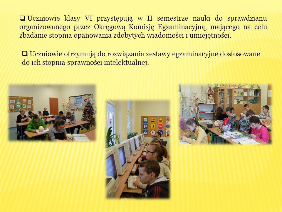  Uczniowie klasy VI przystępują w II semestrze nauki do sprawdzianu organizowanego przez Okręgową Komisję Egzaminacyjną, mającego na celu zbadanie st