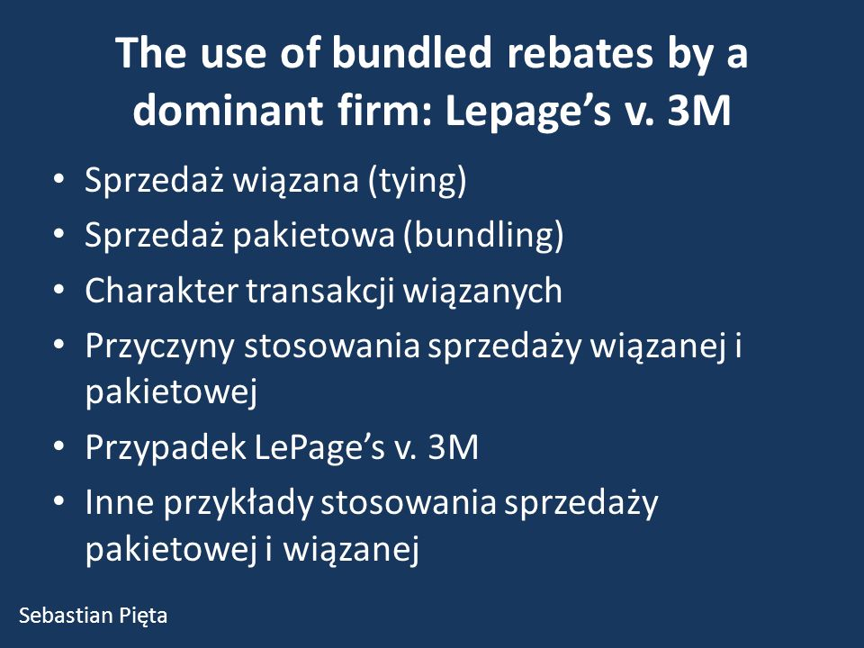 The use of bundled rebates by a dominant firm: Lepage's v.