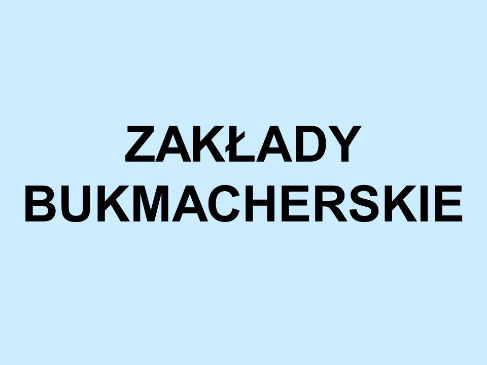 HISTORIA ZAKŁADÓW BUKMACHERSKICH  1922 – Littlewood Pools of Liverpool  1956 – Pierwsze zakłady sportowe w Polsce  1972 – Pierwsze zakłady przez Internet  1999 – pierwszy bukmacher internetowy na polskim rynku