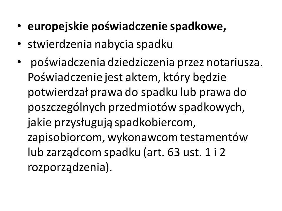 europejskie poświadczenie spadkowe, stwierdzenia nabycia spadku poświadczenia dziedziczenia przez notariusza.