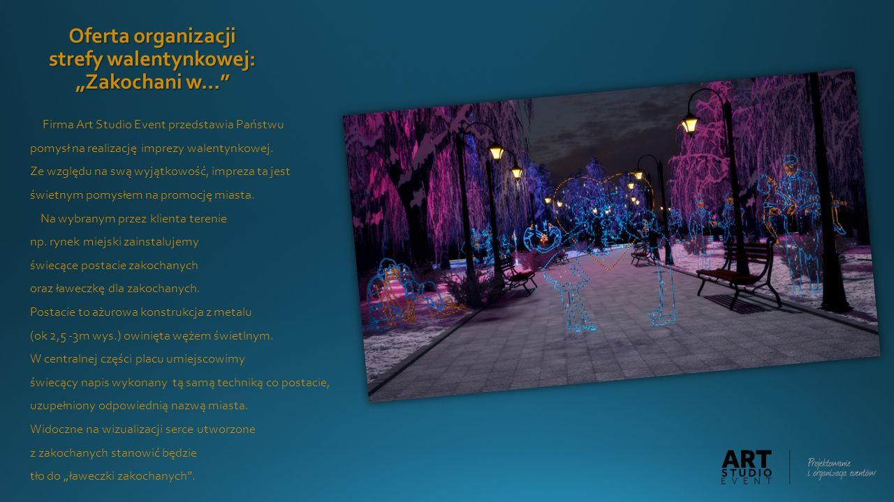"""Oferta organizacji strefy walentynkowej: """"Zakochani w…"""" Firma Art Studio Event przedstawia Państwu pomysł na realizację imprezy walentynkowej. Ze wzgl"""