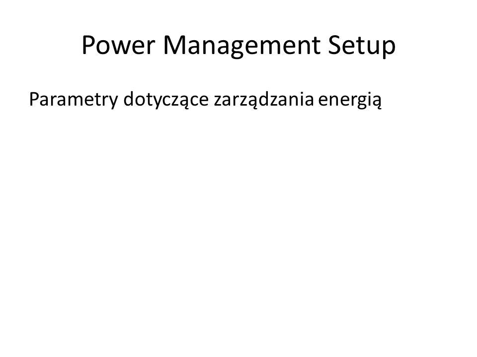 Parametry dotyczące zarządzania energią