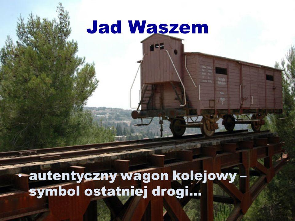 Jad Waszem autentyczny wagon kolejowy – symbol ostatniej drogi…