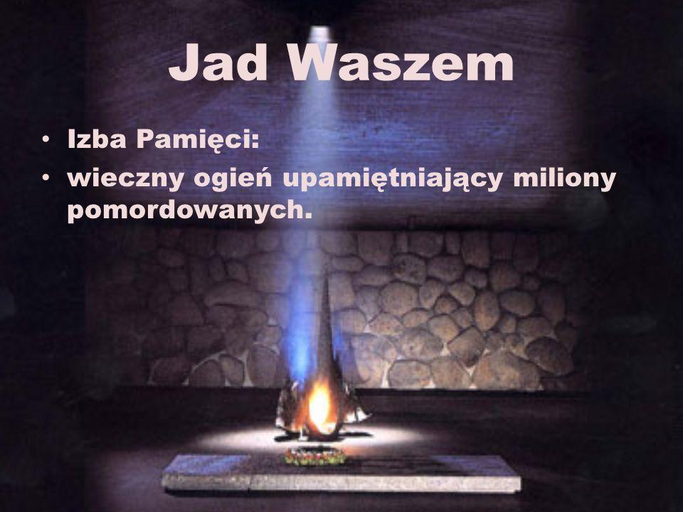 Jad Waszem Izba Pamięci: wieczny ogień upamiętniający miliony pomordowanych.