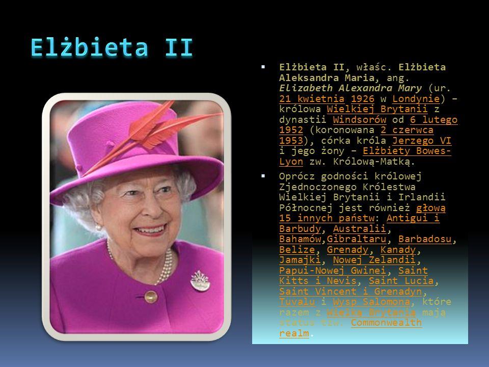  Elżbieta II, właśc. Elżbieta Aleksandra Maria, ang.