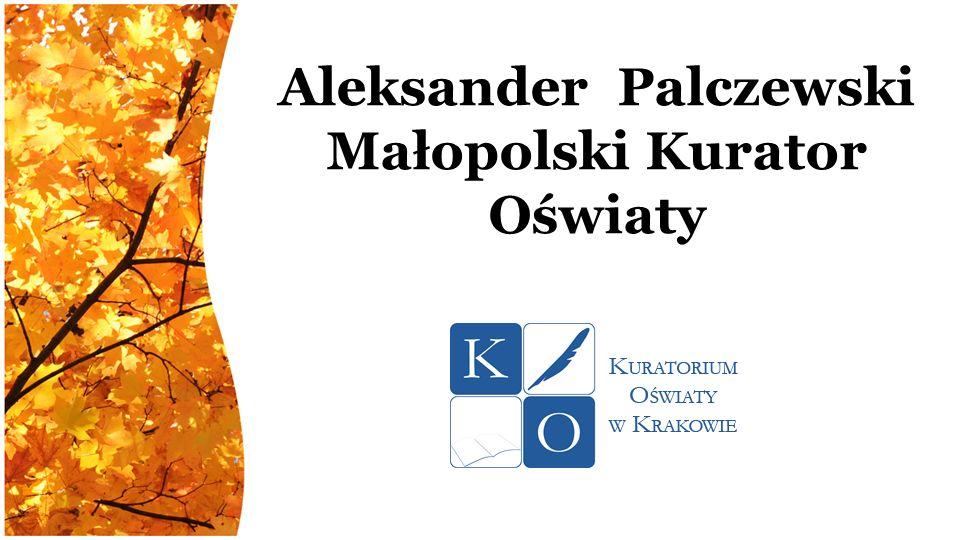 Aleksander Palczewski Małopolski Kurator Oświaty