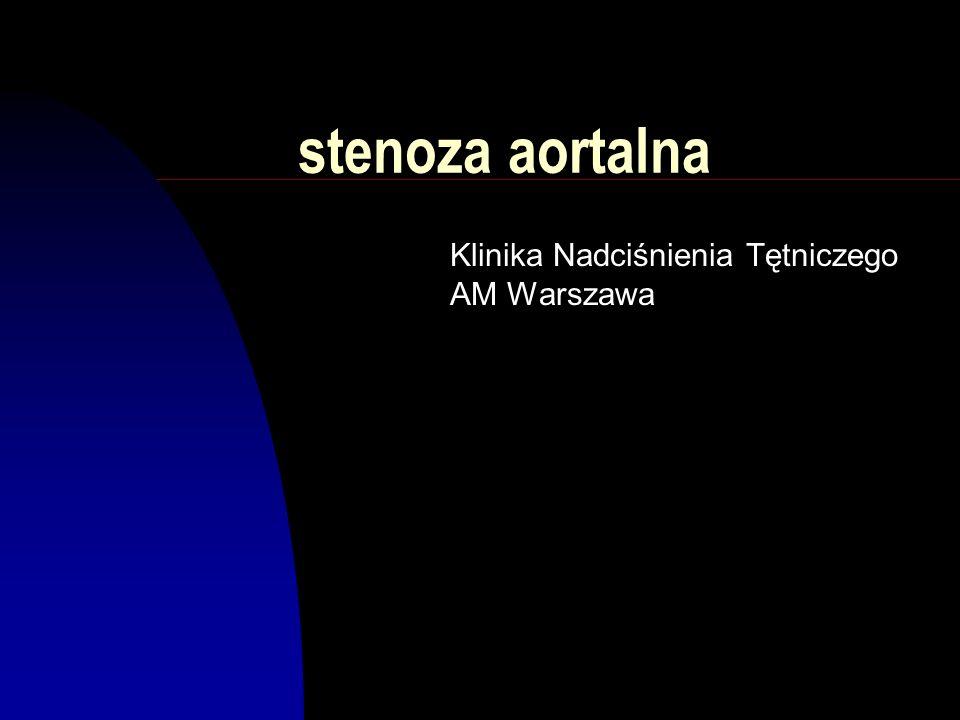 stenoza aortalna Klinika Nadciśnienia Tętniczego AM Warszawa