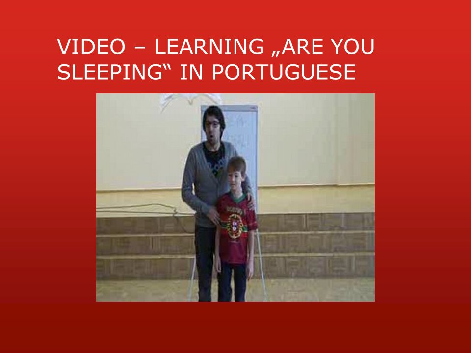 "VIDEO – LEARNING ""ARE YOU SLEEPING IN PORTUGUESE"