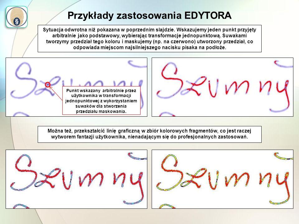 Przykłady zastosowania EDYTORA Sytuacja odwrotna niż pokazana w poprzednim slajdzie. Wskazujemy jeden punkt przyjęty arbitralnie jako podstawowy, wybi