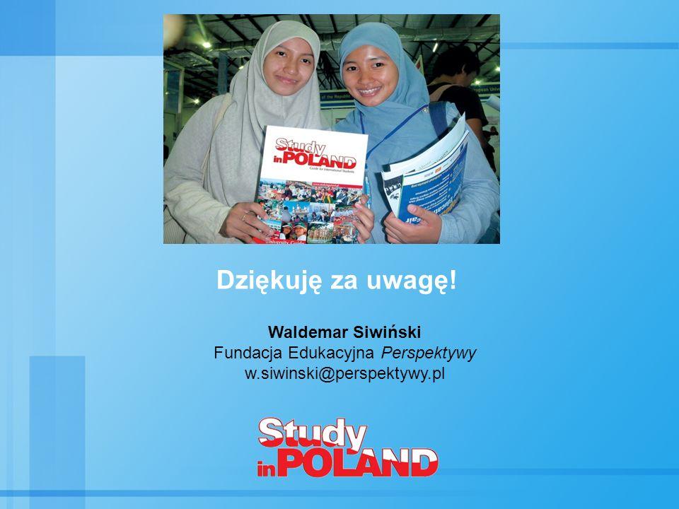 Dziękuję za uwagę! Waldemar Siwiński Fundacja Edukacyjna Perspektywy w.siwinski@perspektywy.pl
