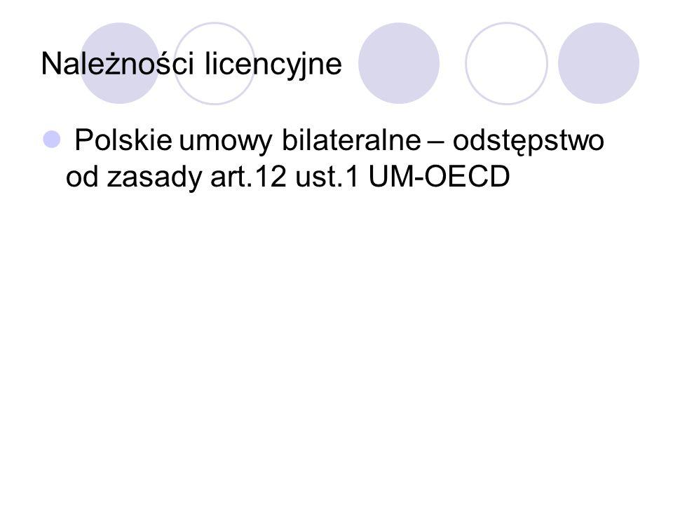 Należności licencyjne Polskie umowy bilateralne – odstępstwo od zasady art.12 ust.1 UM-OECD
