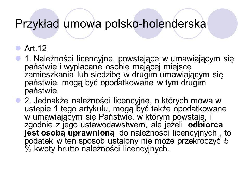 Przykład umowa polsko-holenderska Art.12 1.
