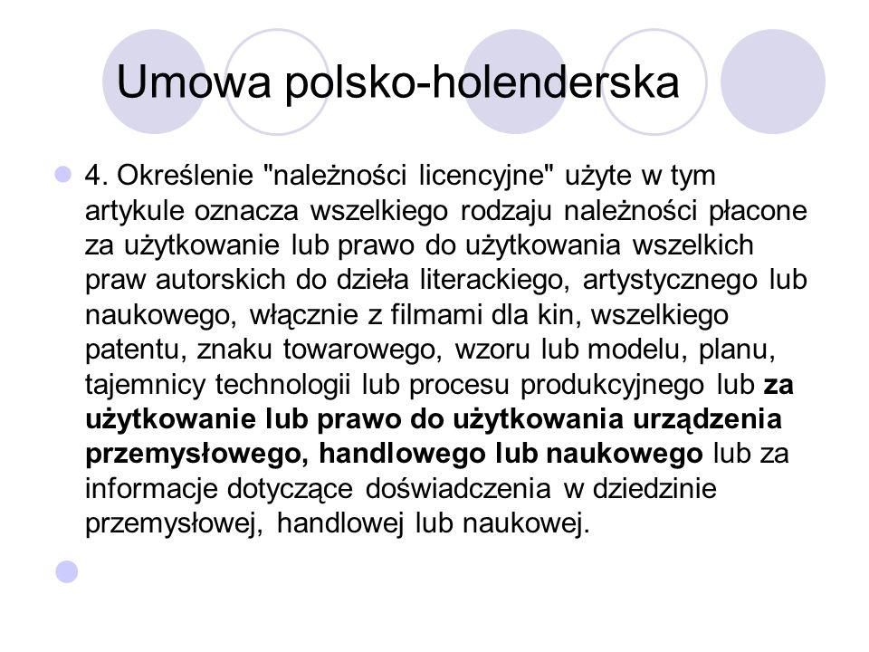 Umowa polsko-holenderska 4.