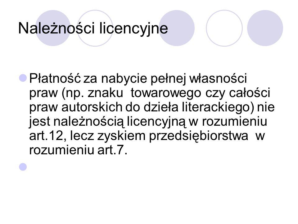 Należności licencyjne Płatność za nabycie pełnej własności praw (np.