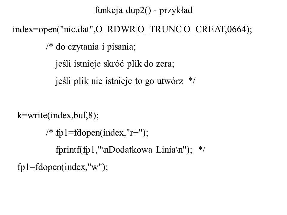 funkcja dup2() - przykład index=open(