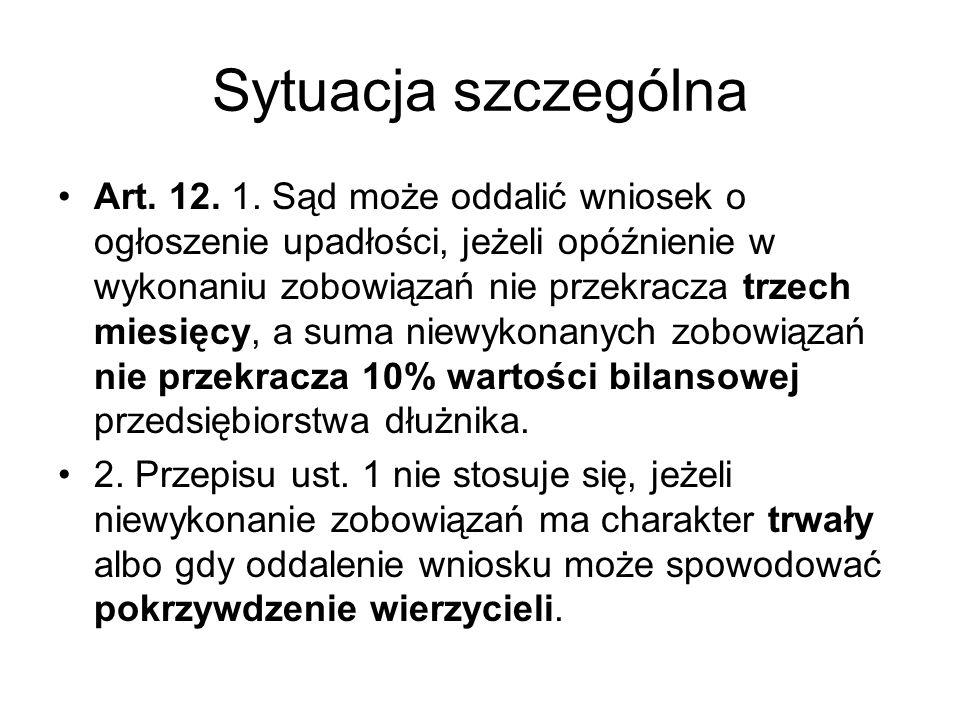 Sytuacja szczególna Art. 12. 1.