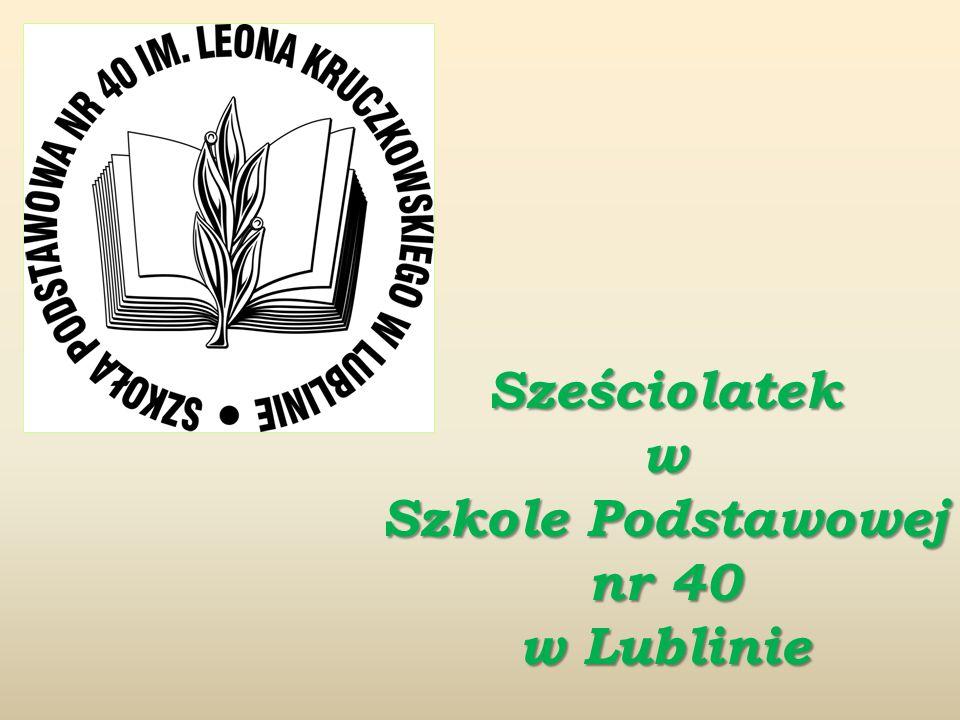 Sześciolatek w Szkole Podstawowej nr 40 w Lublinie