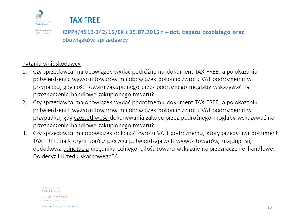 TAX FREE IBPP4/4512-142/15/EK z 15.07.2015 r.– dot.