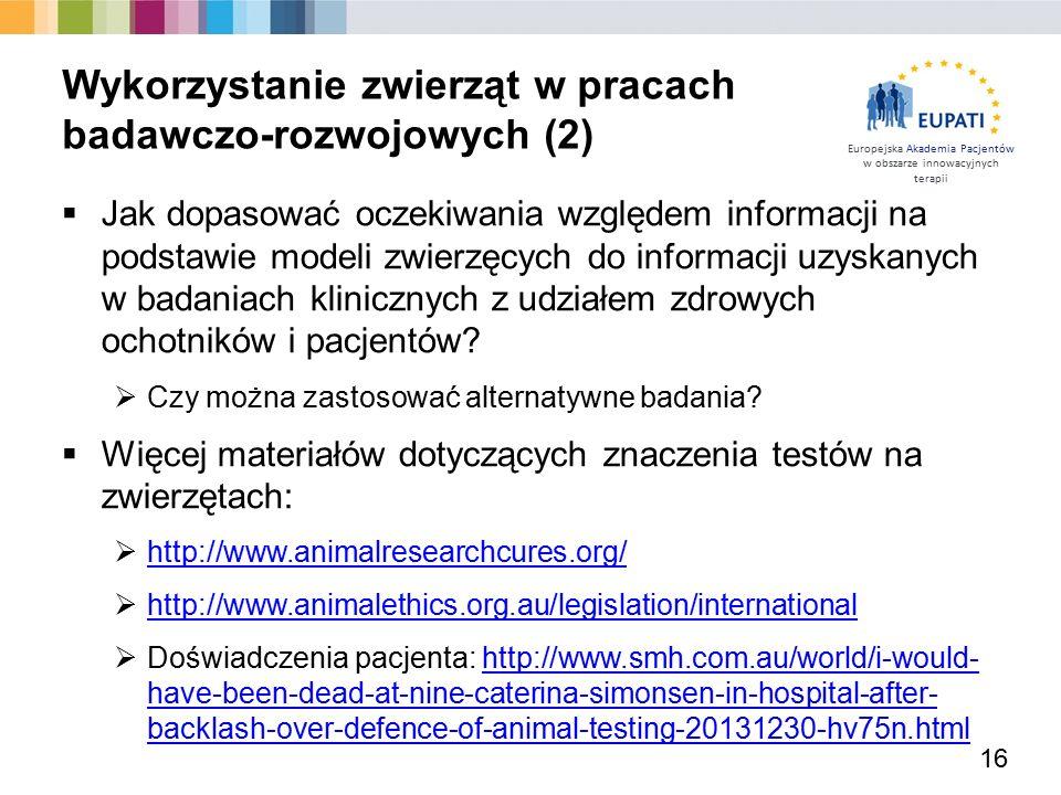 Europejska Akademia Pacjentów w obszarze innowacyjnych terapii  Jak dopasować oczekiwania względem informacji na podstawie modeli zwierzęcych do info
