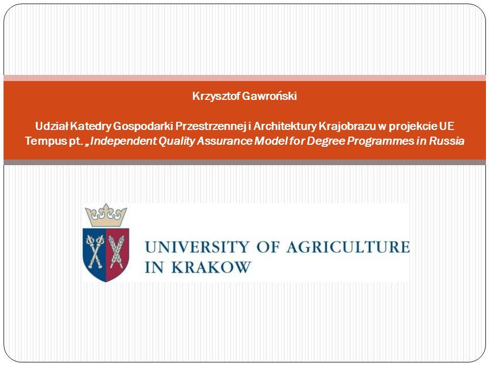 Program TEMPUS Nr projektu: (2012) 530838 Independent Quality Assurance Model for Degree Programmes in Russia